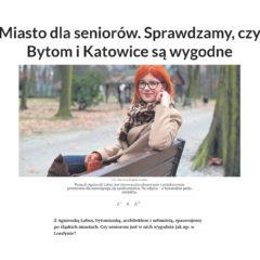 """""""Miasto dla seniorów. Sprawdzamy, czy Bytom i Katowice są wygodne"""" Dziennik Zachodni"""