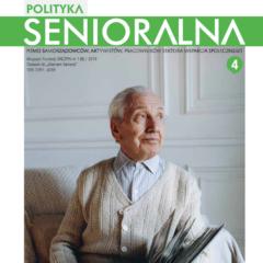 2018 – Przestrzeń zamieszkania z perspektywą 60+, Polityka Senioralna 4