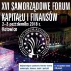 2 i 3 X 2018 – XVI Samorządowe Forum Kapitału i Finansów, Katowice